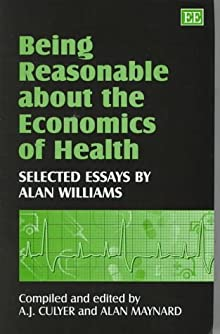 being reasonable about the economics of health. selected essays Add tags for being reasonable about the economics of health : selected essays by alan williams be the first.