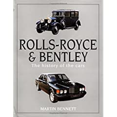 Rolls-Royce and Bentley: The History of the Cars