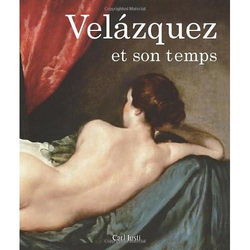Diego Vélazquez et son temps