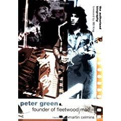 Peter Green: Founder of Fleetwood Mac: The Biography