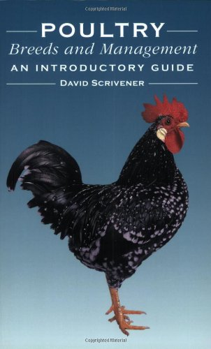 Poultry Breeds and Management: An Introductory Guide-David Scrivener