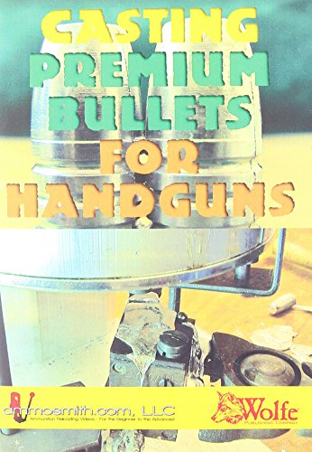 Casting Premium Bullets for Handguns