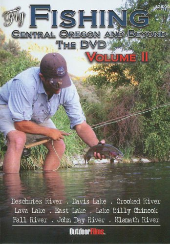 Fly Fishing Central Oregon and Beyond the DVD, Volume II
