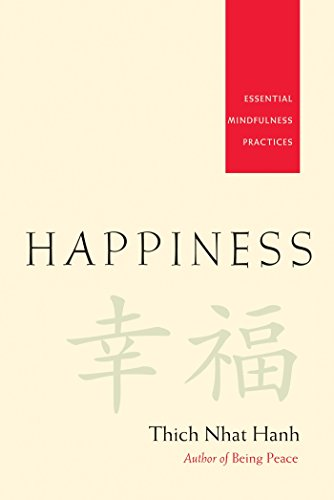 Happiness - Essential Mindfulness Practices-Thich Nhat Hanh