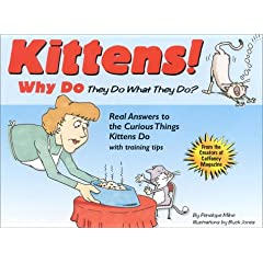 Kittens: Why They Do What They Do