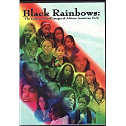 Black Rainbows: The Colors and Self Images of African American Girls