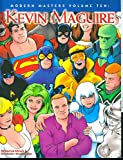 <span style=font-size:x-small>Modern Masters 10: Kevin Maguire</span>