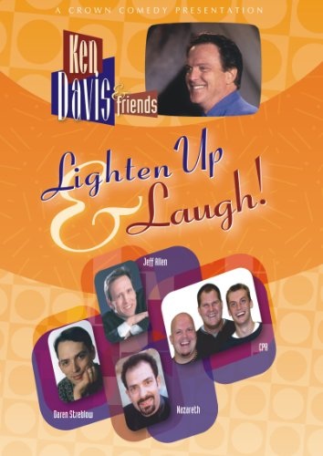 Ken Davis and Friends: Lighten Up and Laugh!