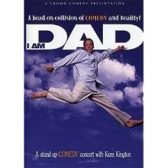 Kenn Kington: I Am Dad