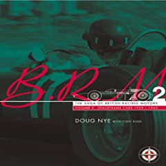 BRM: The Saga of British Racing Motors Volume 2: Spaceframe cars 1959-1965
