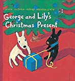 George and Lily's Christmas Present (The Adventures of George & Lily)