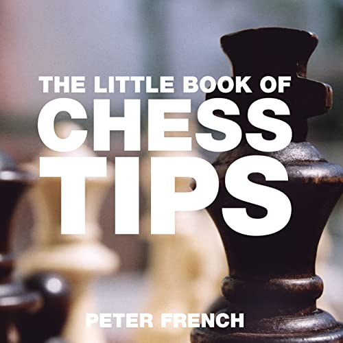 The Little Book of Chess Tips-Peter French