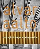 Alvar Aalto: Through the Eyes of Shigeru Ban By