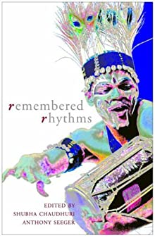 remembered rhythms essays on diaspora and the music of india