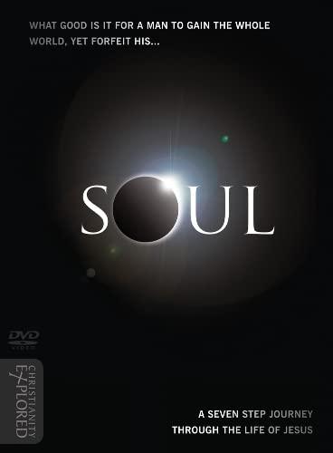 Christianity Explored: Soul