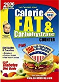 The Calorie King\'s 2006 Calorie, Fat & Carbohydrate Counter