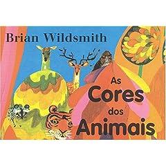 As Cores dos Animals (Portuguese edition)
