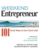 Weekend Entrepreneur By Michelle  Anton
