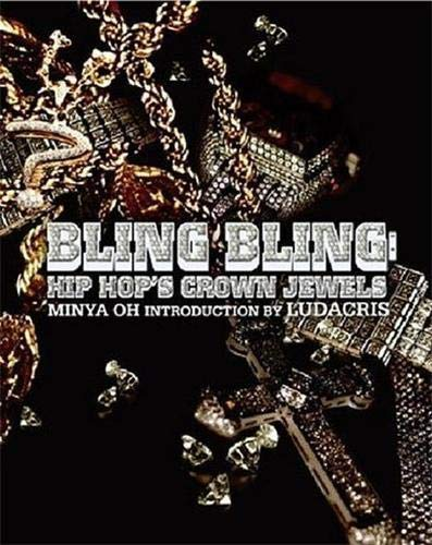 Click to Purchase Bling Bling: Hip Hop's Crown Jewel from Amazon.com