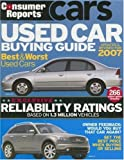 Used Car Buying Guide 2007 (Consumer Reports Used Car Buying Guide)