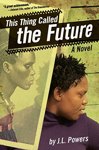 This Thing Called the Future: A Novel-J. L. Powers