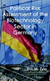 Political Risk Assessment of the Biotechnology Sector in Germany