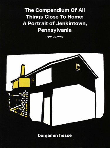 The Compendium Of All Things Close To Home: A Portrait of Jenkintown, Pennsylvania