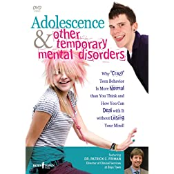 Adolescence and Other Temporary Mental Disorders