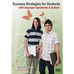Success Strategies for Students with Asperger Syndrome and Autism