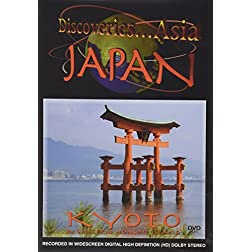 Discoveries Asia Japan: Kyoto & Western Honshu