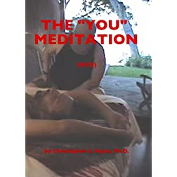 The &quot;You&quot; Meditation
