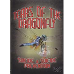 Tears of the Dragonfly: Suicide & Suicide Prevention
