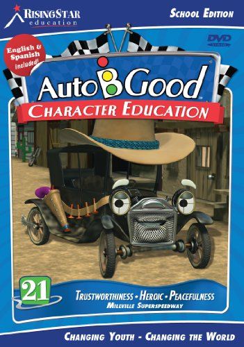 Auto-B-Good Volume 21: Trustworthiness, Heroic, Peacefulness