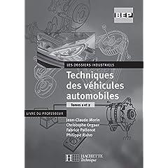 Techniques des véhicules automobiles : Livre du professeur