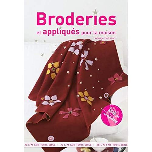Broderies et appliqués pour la maison