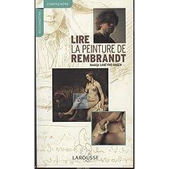 Lire la peinture de Rembrandt