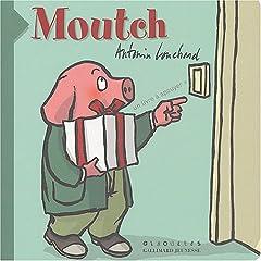 Moutch : Un livre à appuyer