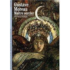 Gustave Moreau : Maître sorcier