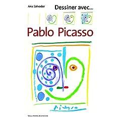 Dessiner avec... Pablo Picasso