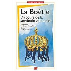 Discours de la servitude volontaire de Boétie, La