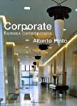 Alberto Pinto : Corporate Bureaux contemporains