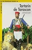 Lectures Cle En Francais Facile - Level 1: Tartarin De Tarascon