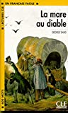 La Mare au Diable: Niveau 1 (Lectures Cle En Francais Facile)