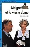 Lectures Cle En Francais Facile - Level 2: Maigret Et La Vieille Dame
