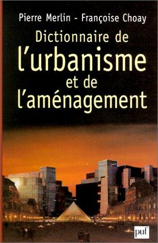Dictionnaire de l 39 urbanisme et de l 39 am nagement 3e for Dictionnaire architecture et construction