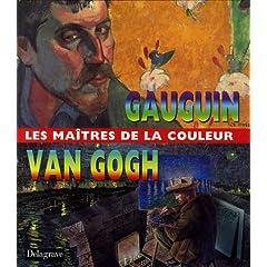 Gauguin et Van Gogh : Les Maîtres de la couleur