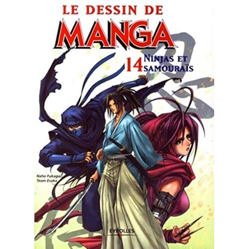 Le dessin de Manga, Tome 14 : Ninjas et samouraïs