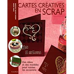 Cartes cr�atives en scrap (Broch�)