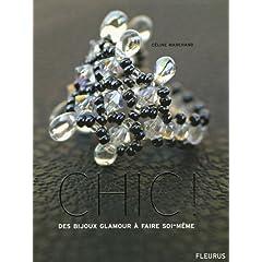 Chic ! : Des bijoux glamour à faire soi-