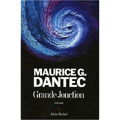 Grande Jonction Maurice Dantec